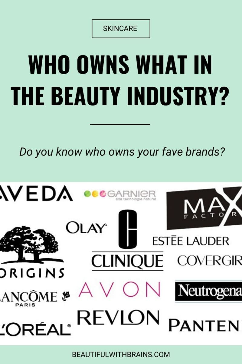 who owns your fave skincare brands
