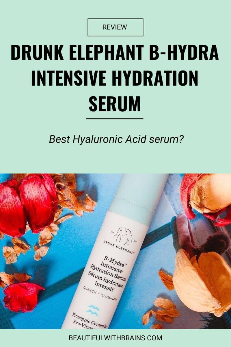 drunk elephant b-hydra intensive hydration serum review