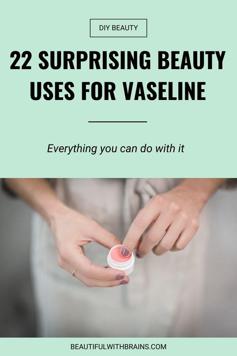beauty uses for vaseline