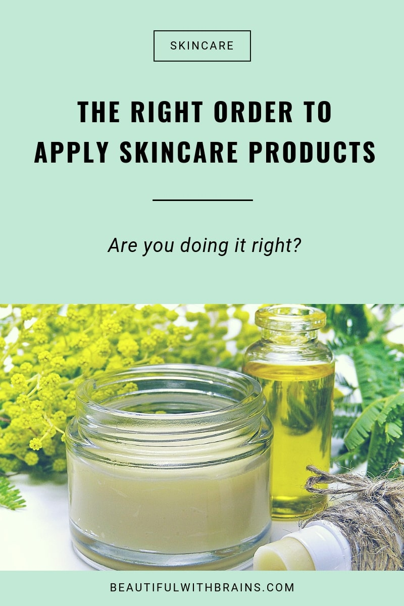 right skin care routine order: are you applying your skincare products correctly?