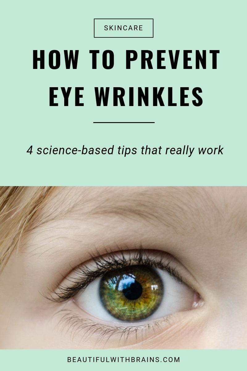 4 tips to prevent eye wrinkles