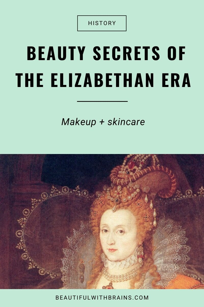 elizabethan era beauty secrets