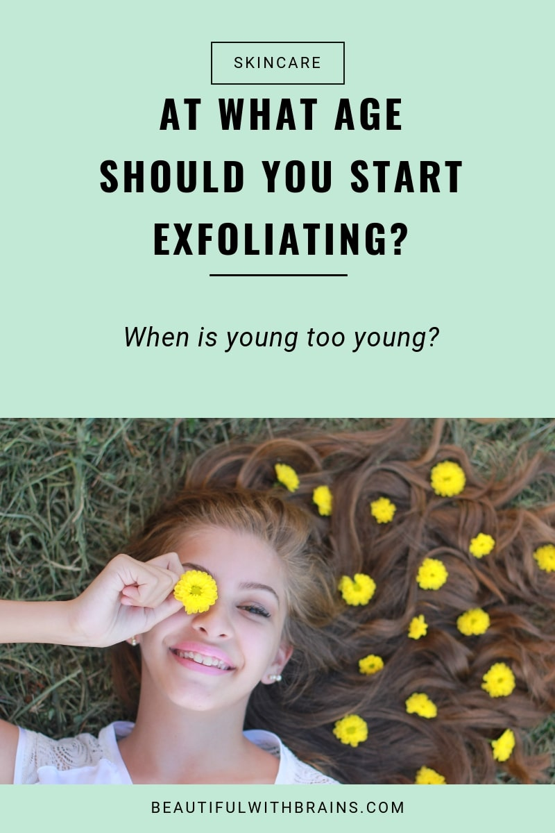 what age should you start exfoliating