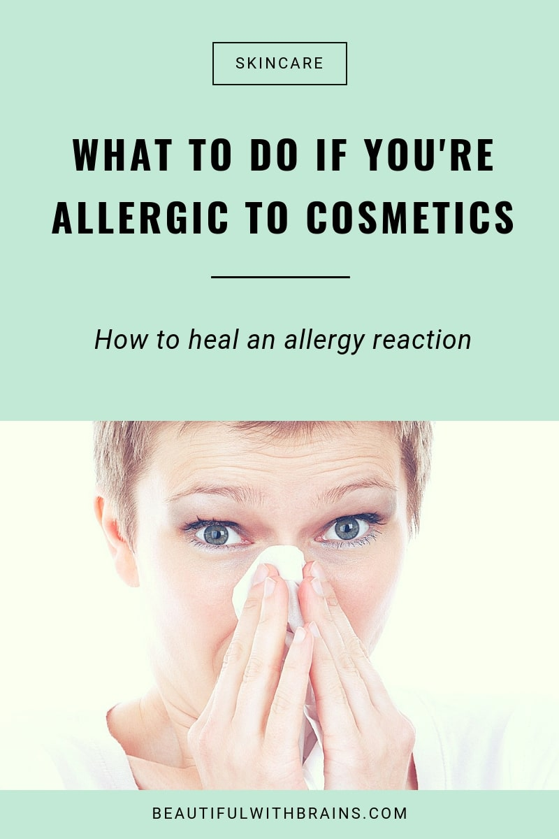 What to do when you're allergic to cosmetics