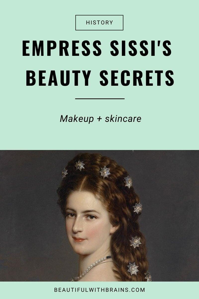 the beauty secrets of empress sissi