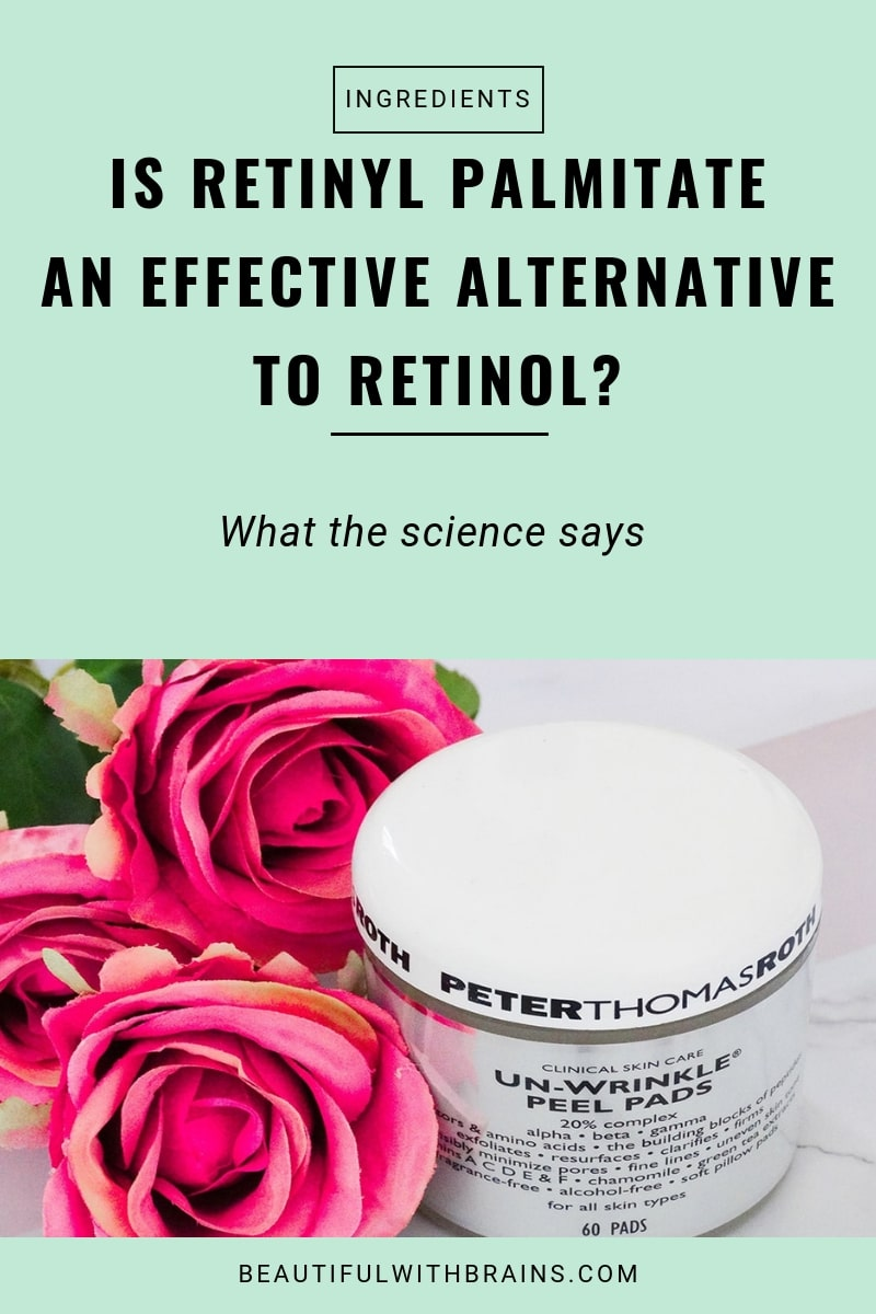 is retinyl palmitate an effective alternative to retinol?