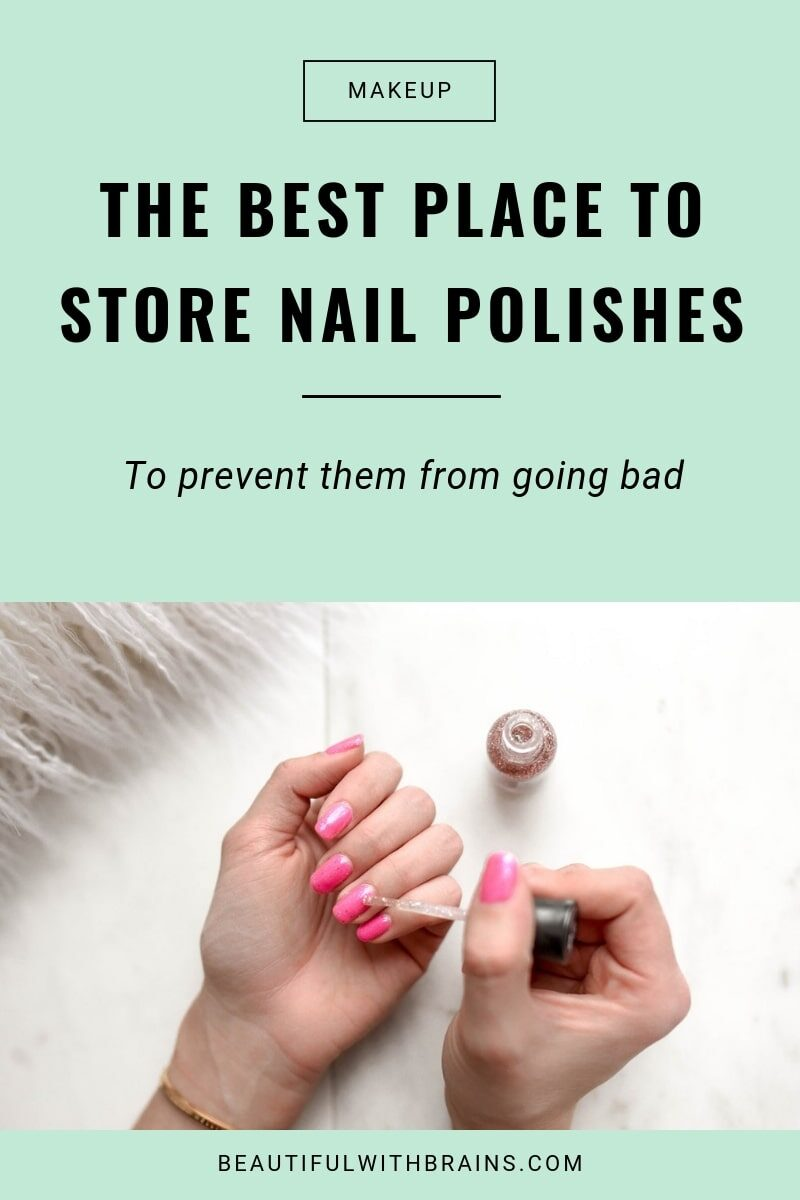 how to store nail polishes