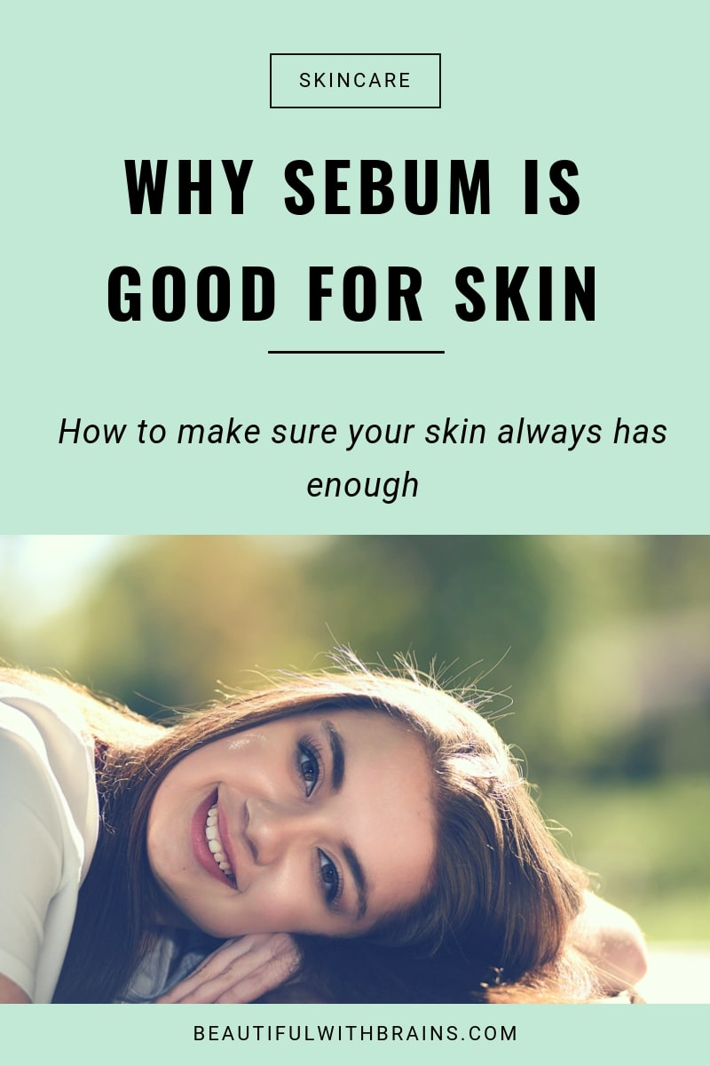 what is sebum and why is it good for skin