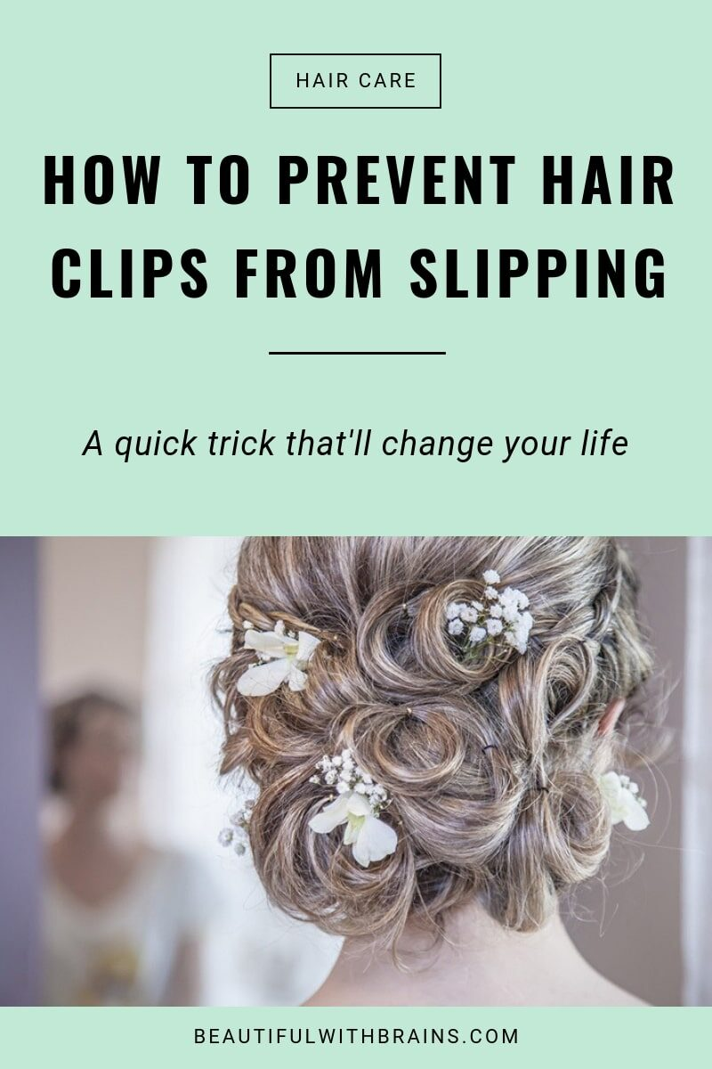 how to prevent hair clips from slipping