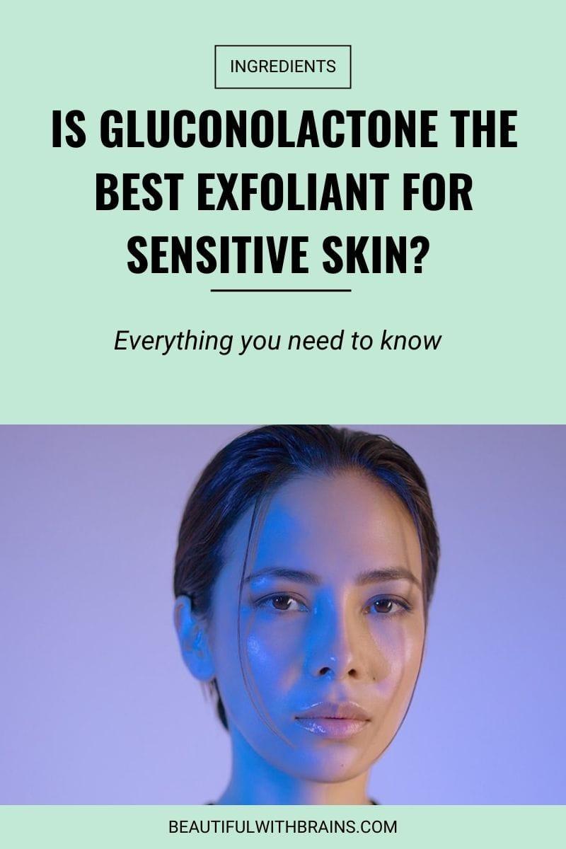gluconolactone skincare benefits