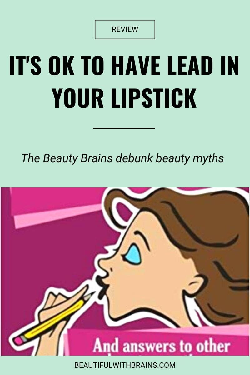 it's ok to have lead in lipstick book review