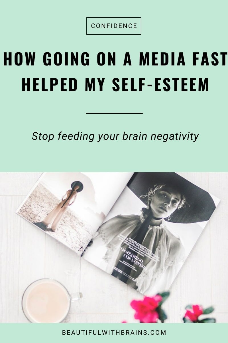 how going on a media fast helped my self-esteem