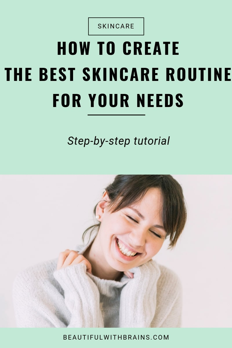 how to create the best skincare routine