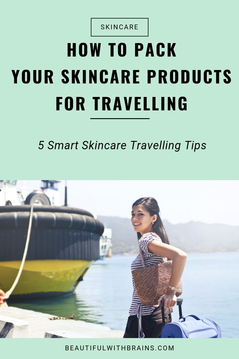 5 travelling skincare tips