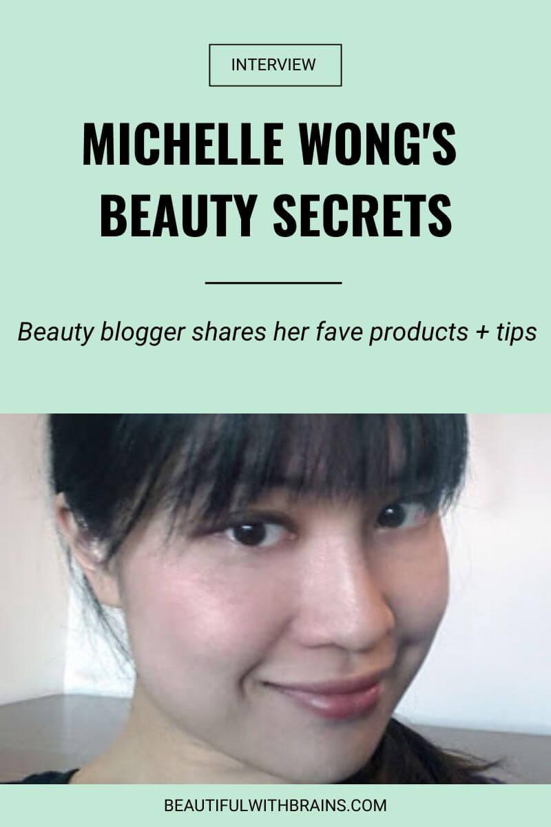 michelle wong beauty interview