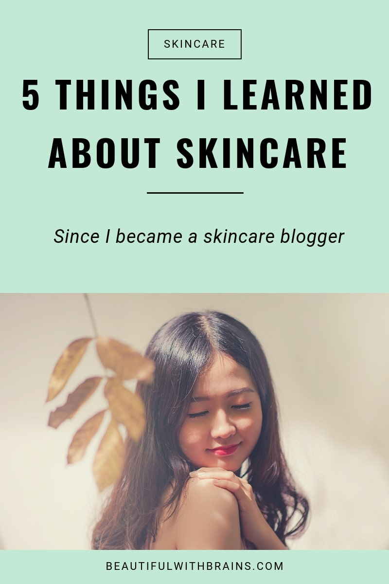 5 things learned about skincare