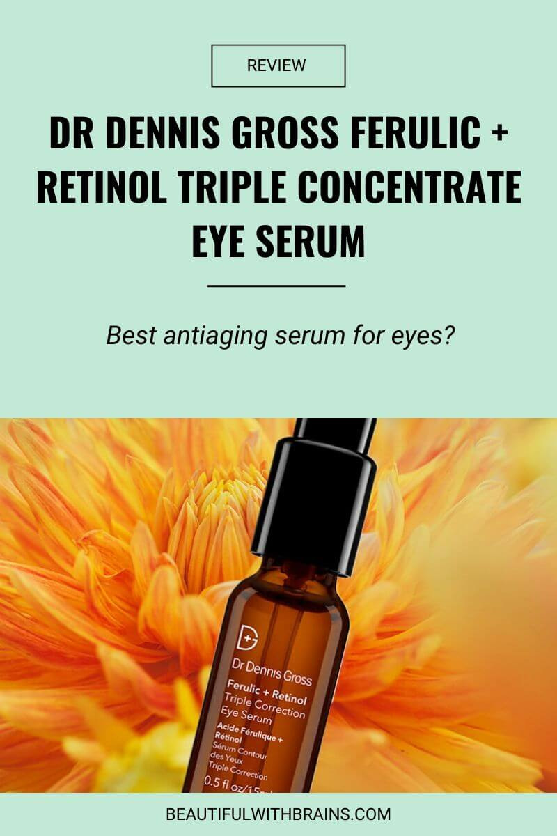 review dr.dennis gross retinol + ferulic triple correction eye serum