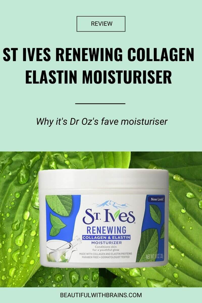 st ives renewing collagen elastin moisturizer review