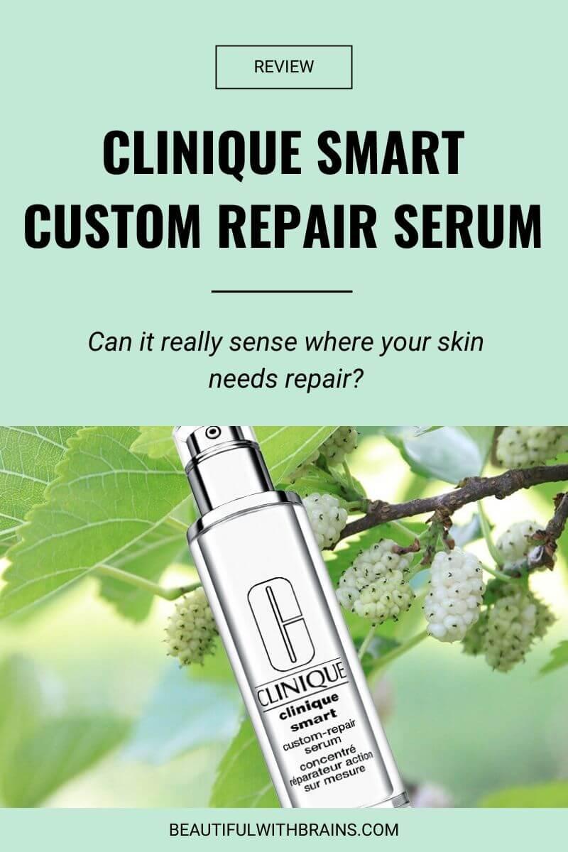 bwb clinique smart custom repair serum review