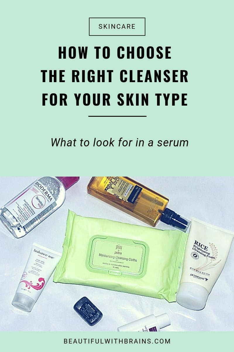 how to choose the best cleanser for your skin type