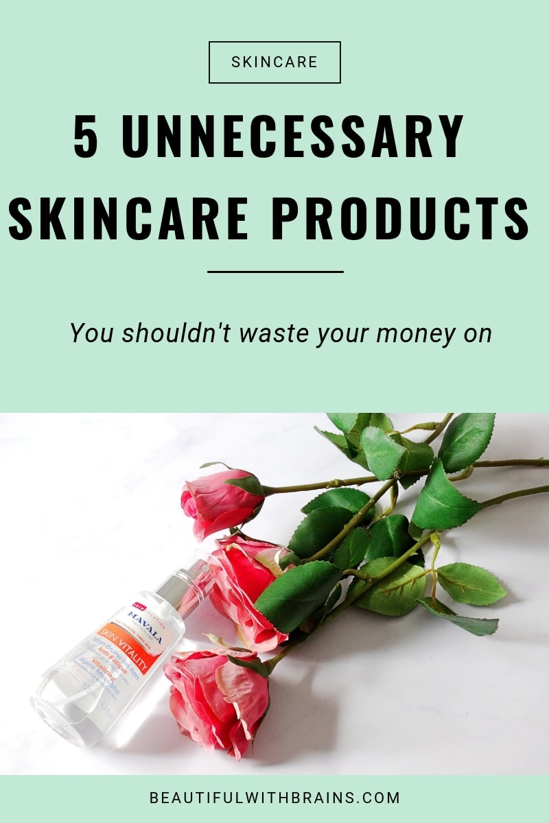 unnecessary skincare products