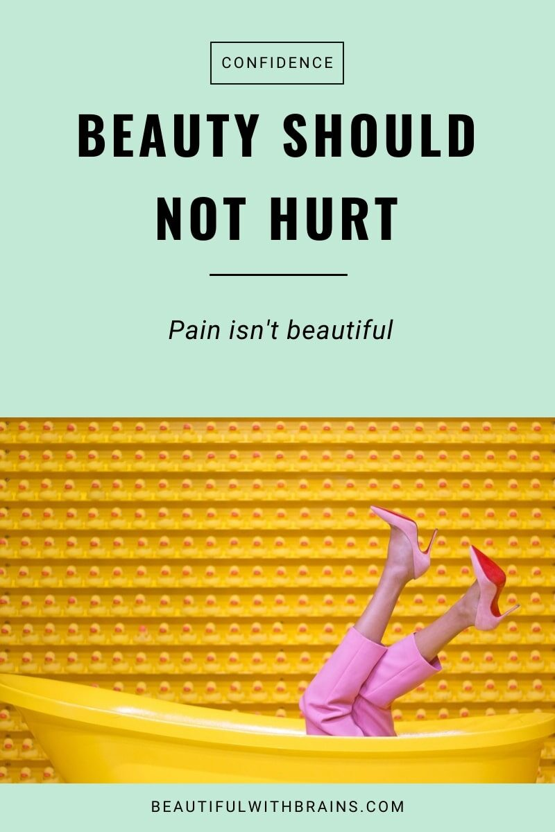 beauty should NOT hurt