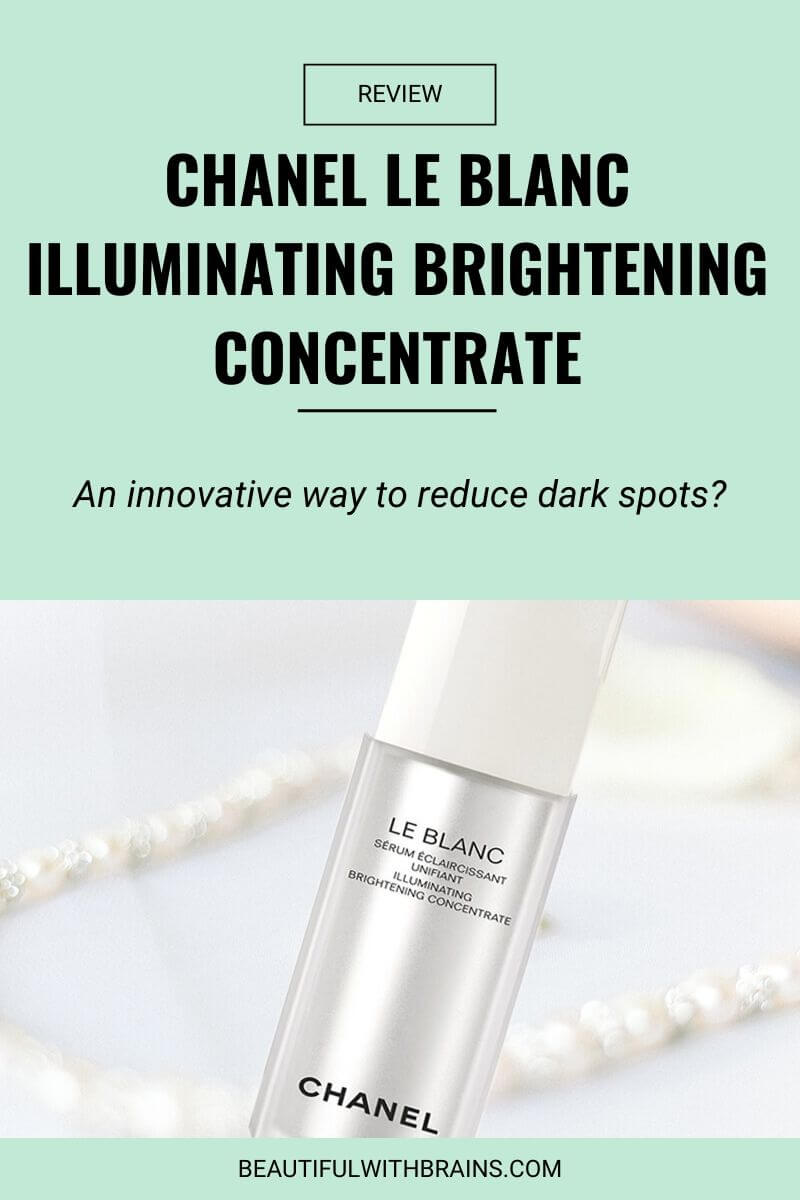 review chanel le blanc illuminating brightening concentrate