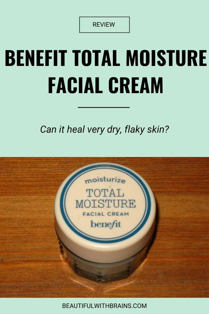 benefit total moisture facial cream review