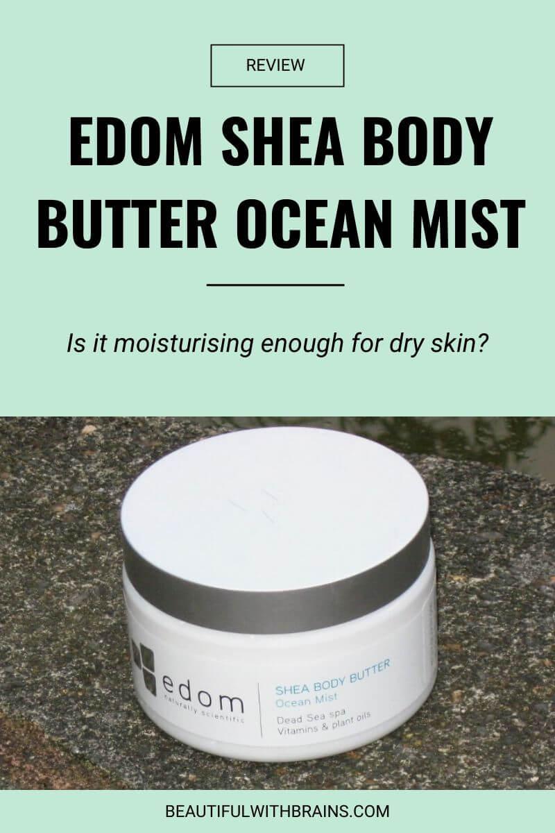 edom shea body butter ocean mist review