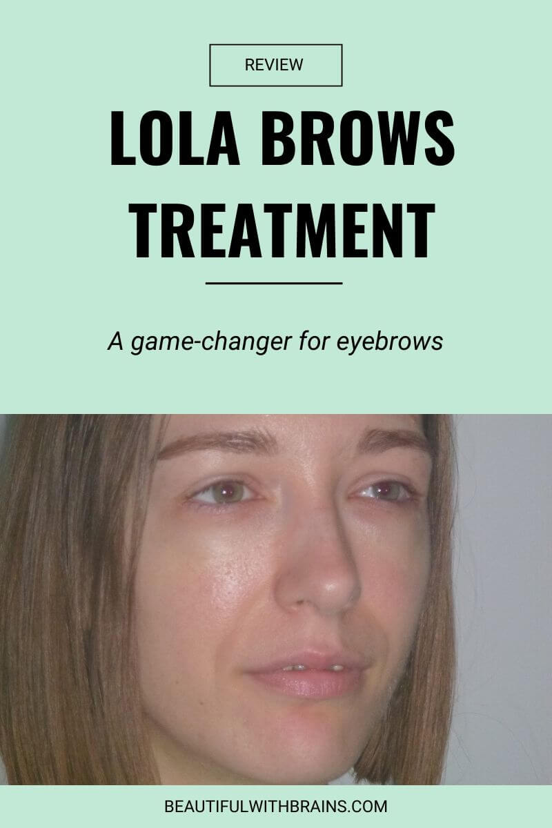 lola brows treatment review