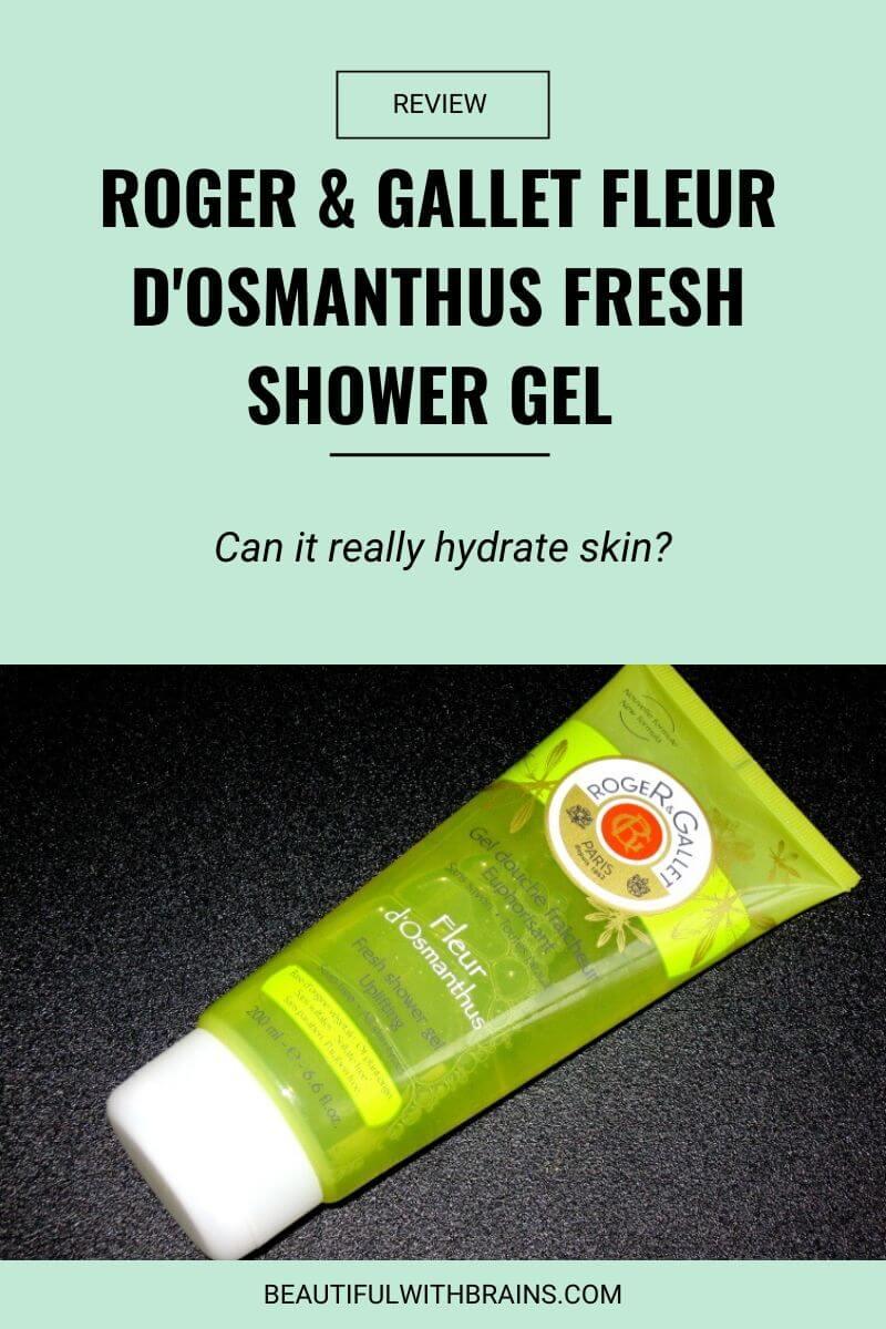 roger and gallet fleur d'osmanthus shower gel review