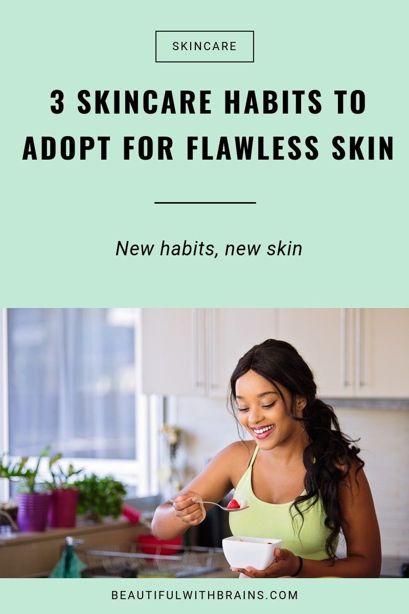 skincare habits for flawless skin