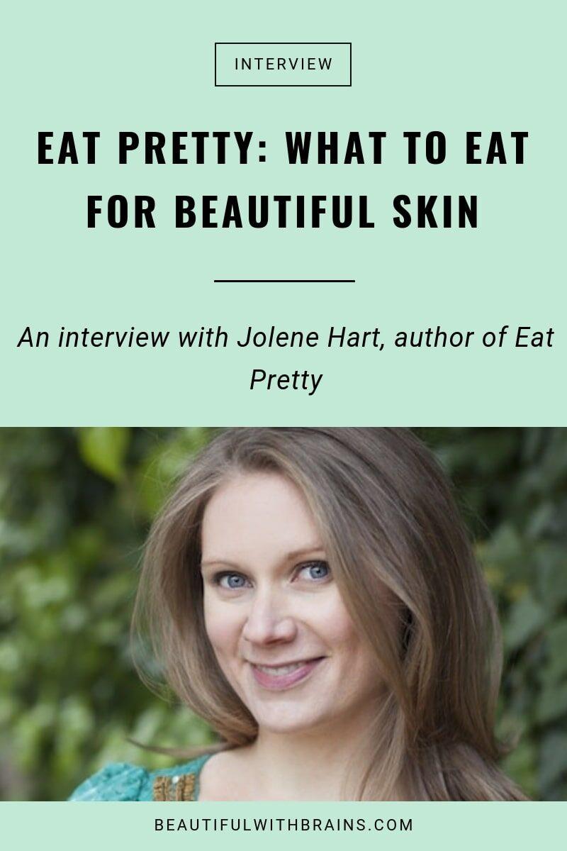 Jolene Hart Eat Pretty interview