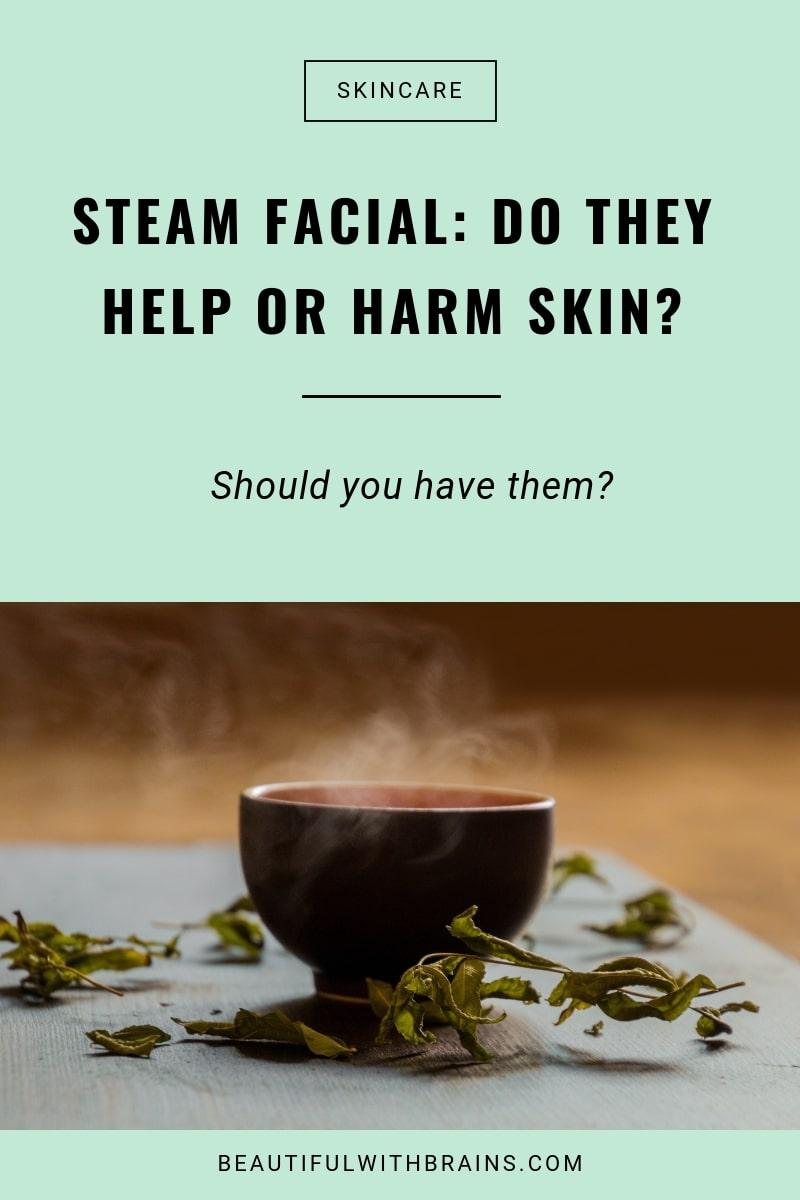 steam facial good for skin