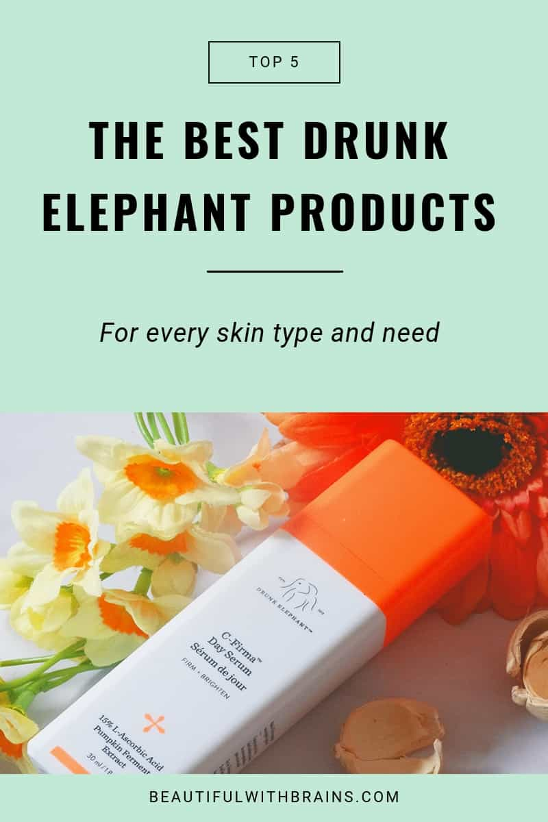 best drunk elephant products