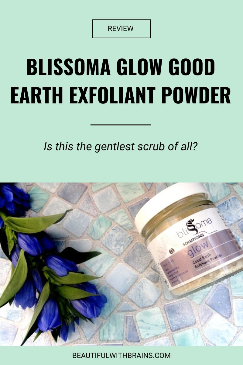 Blissoma Glow Good Earth Exfoliant Powder review