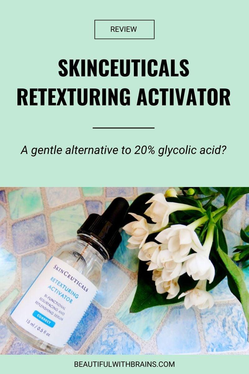 Skinceuticals Retexturing Activator review