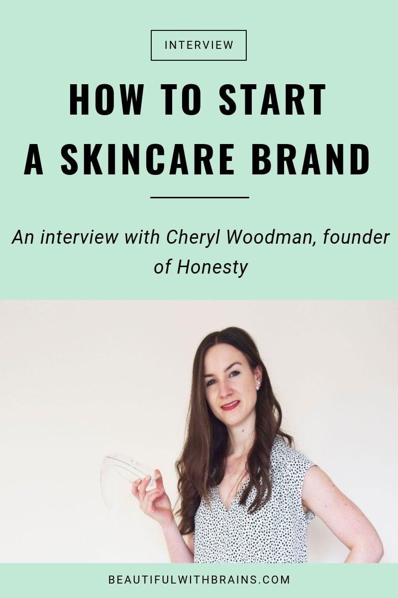 cheryl woodman on how to start a skincare line