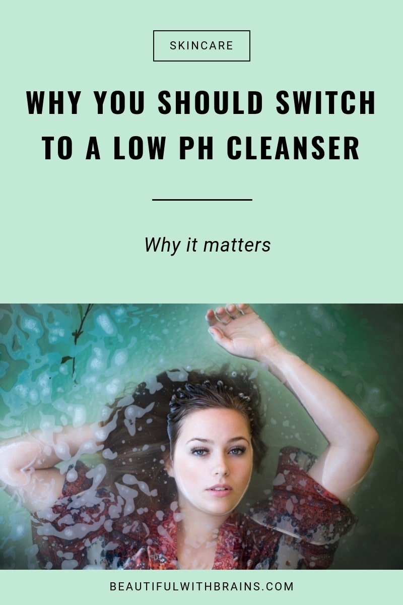 why switch to low ph cleansers