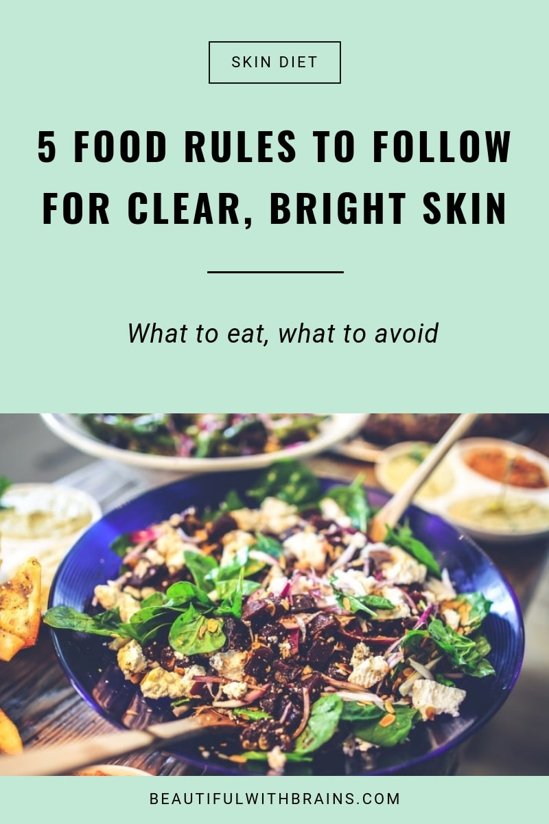 5 food rules to follow for beautiful skin