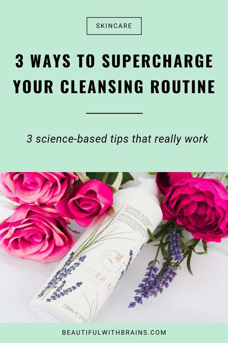 how to supercharge your cleansing routine 3 ways