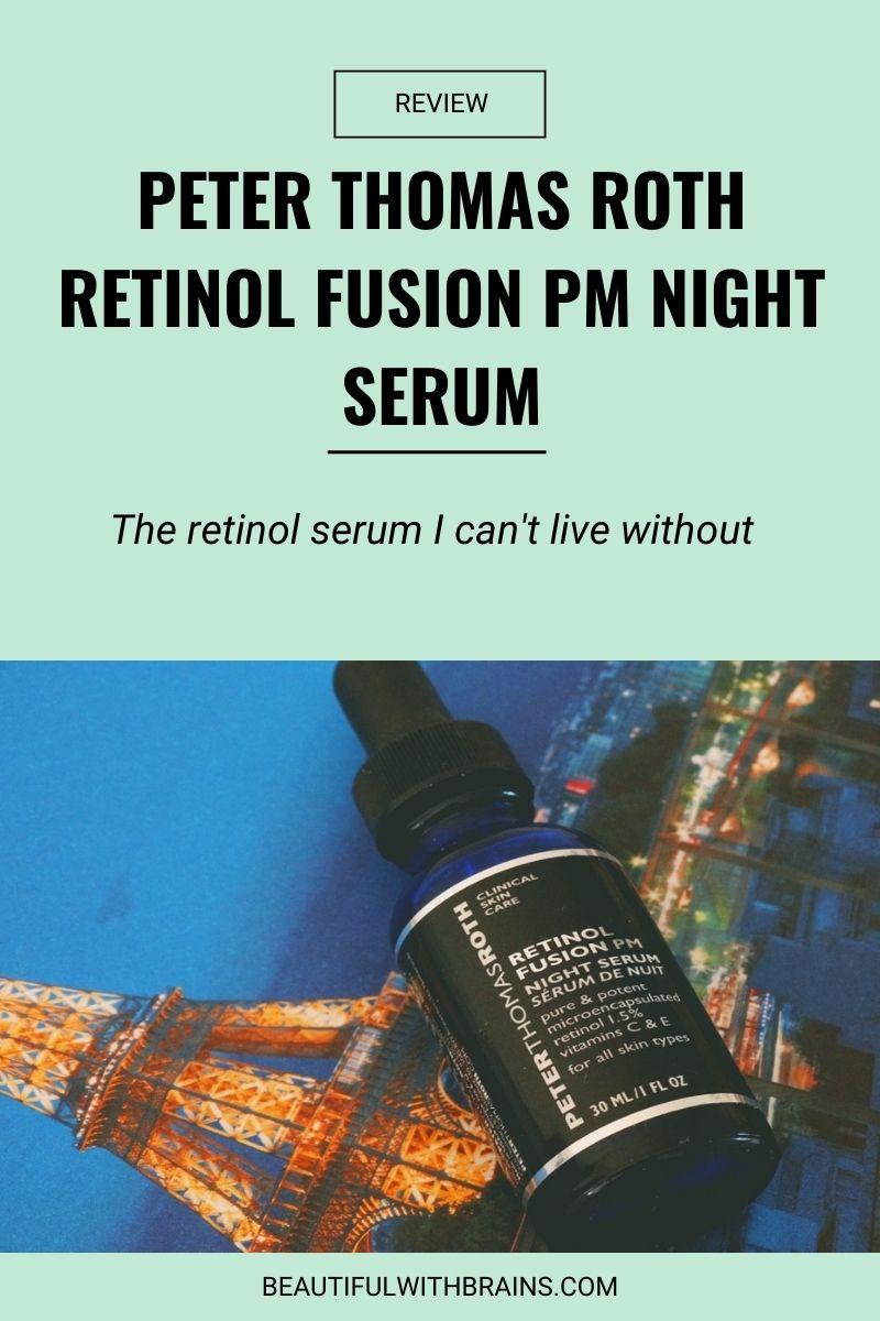 Peter Thomas Roth Retinol Fusion PM Night Serum review