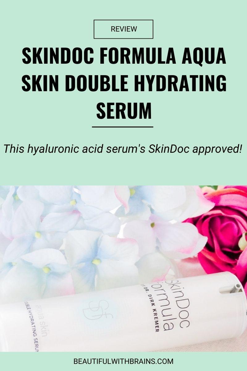 SkinDoc Formula Aqua Skin Double Hydrating Serum review