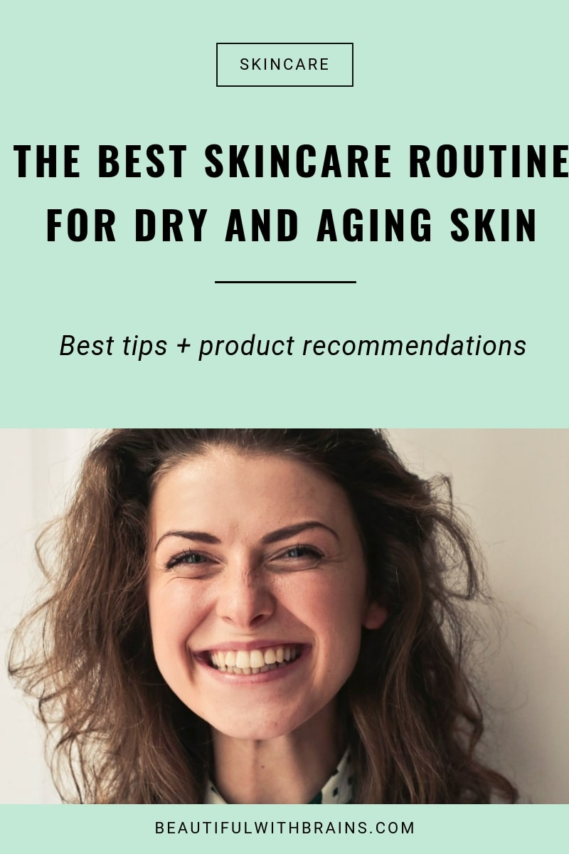the best skincare routine for dry and aging skin