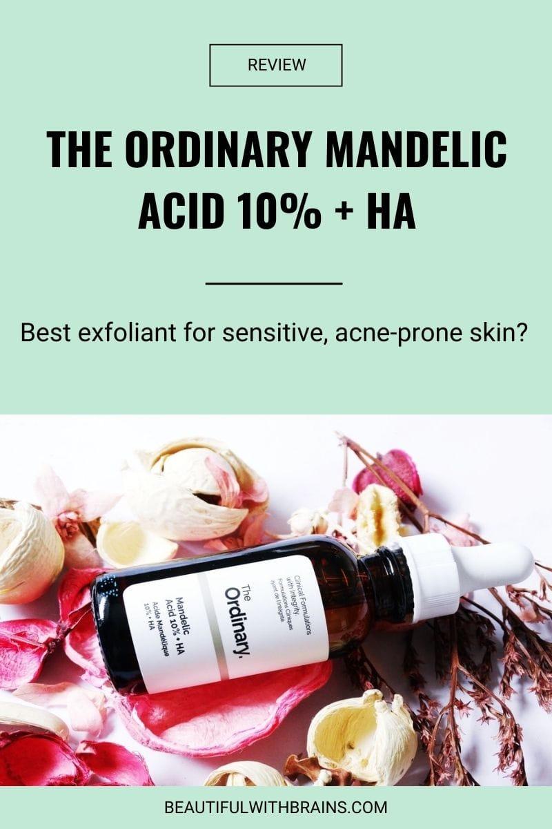 The Ordinary Mandelic Acid 10% + HA review
