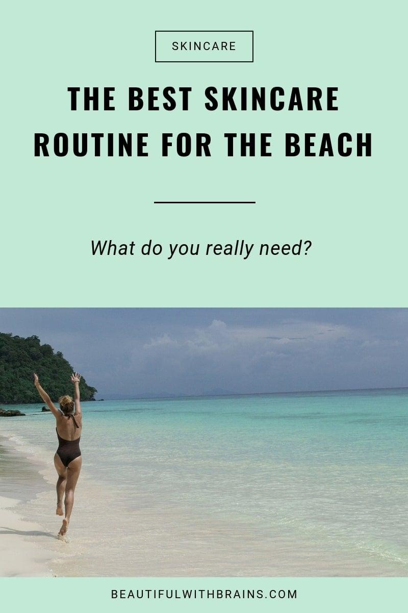 best beach skincare routine