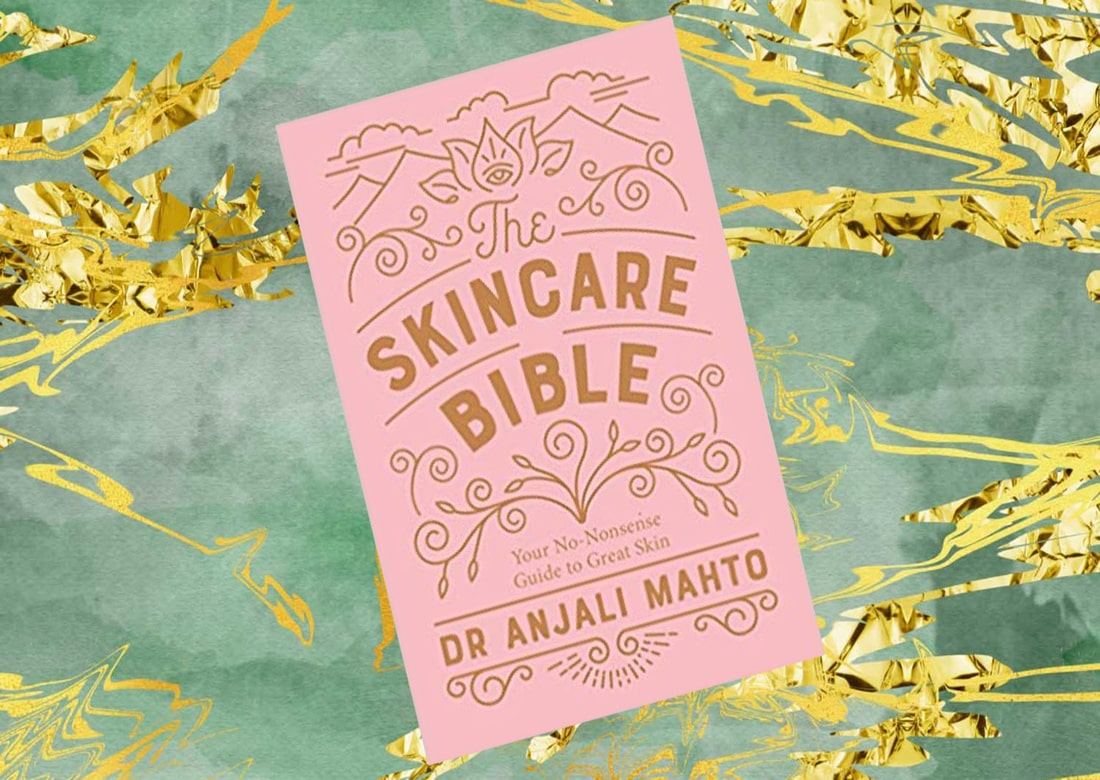 the skincare bible anjali mahto book review