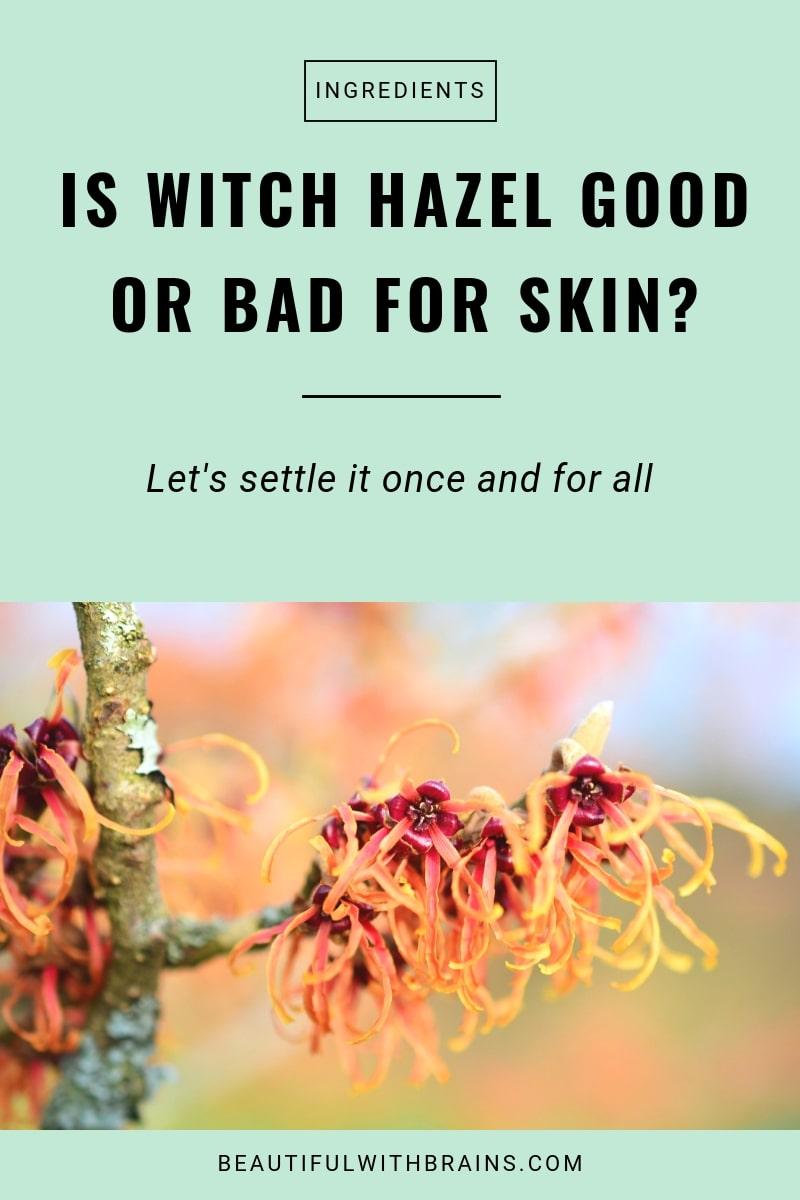 witch hazel for skin