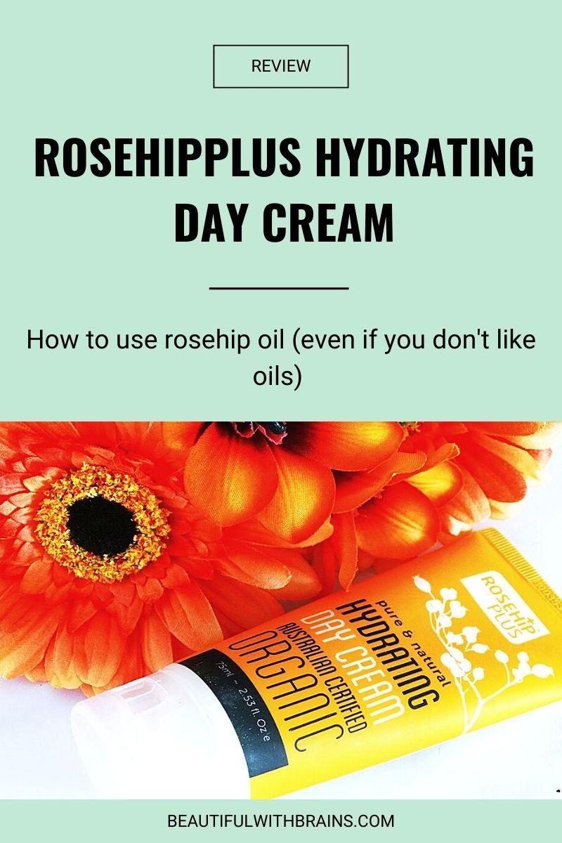RosehipPLUS Hydrating Day Cream review