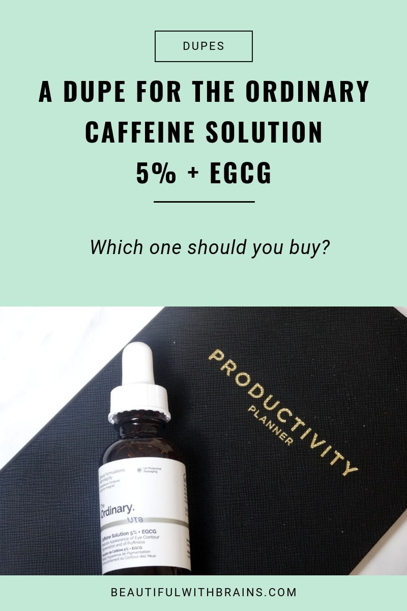 a dupe for the ordinary caffeine solution 5% + EGCG